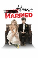 Almost Married | Watch Movies Online