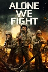 Alone We Fight | Watch Movies Online