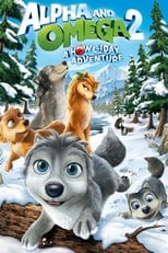 Alpha and Omega 2: A Howl-iday Adventure | Watch Movies Online