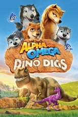 Alpha and Omega: Dino Digs | Watch Movies Online
