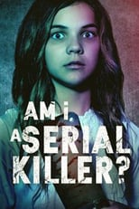 Am I a Serial Killer | Watch Movies Online