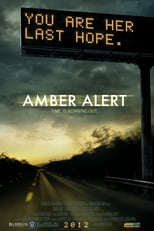 Amber Alert | Watch Movies Online