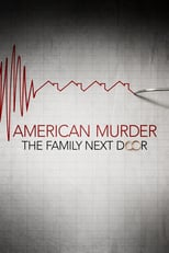 American Murder: The Family Next Door | Watch Movies Online