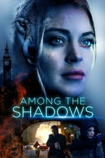 Among the Shadows | Watch Movies Online