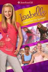 An American Girl: Isabelle Dances Into the Spotlight | Watch Movies Online