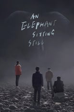 An Elephant Sitting Still | Watch Movies Online