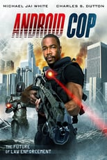 Android Cop | Watch Movies Online