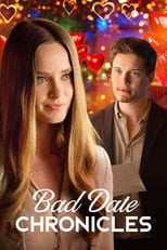 Bad Date Chronicles | Watch Movies Online