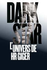 Dark Star: HR Giger's World