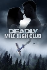 Deadly Mile High Club