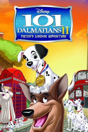 101 Dalmatians II: Patch's London Adventure | Watch Movies Online
