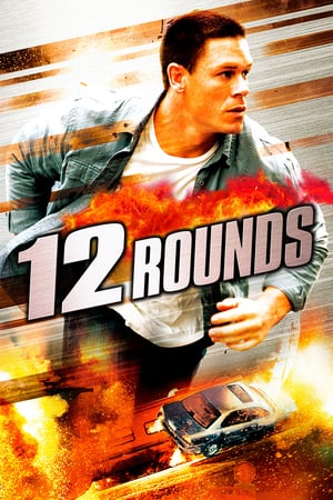 12 Rounds | Watch Movies Online