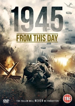 1945 From This Day | Watch Movies Online
