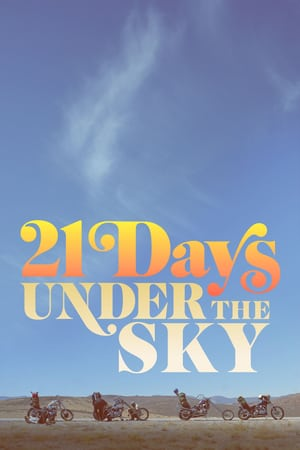 21 Days Under the Sky | Watch Movies Online
