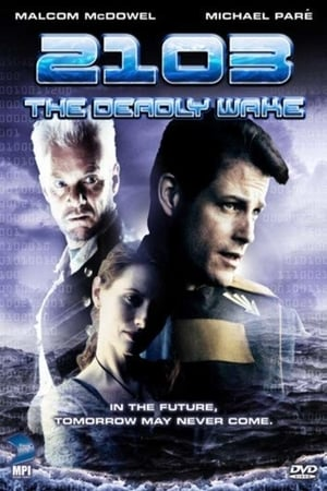 2103: The Deadly Wake | Watch Movies Online