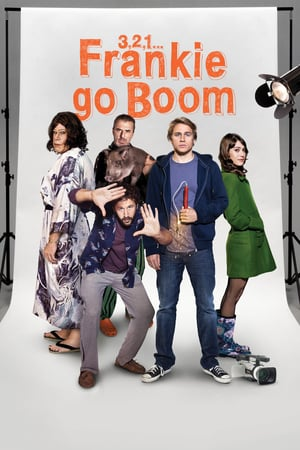 3, 2, 1... Frankie Go Boom | Watch Movies Online