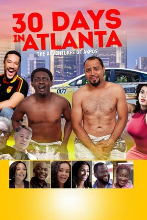 30 Days in Atlanta | Watch Movies Online