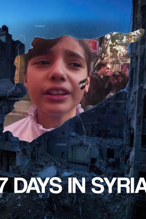7 Days in Syria | Watch Movies Online