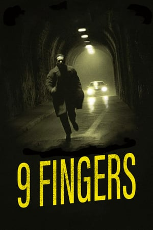 9 Fingers | Watch Movies Online