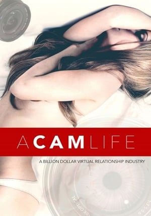 A Cam Life | Watch Movies Online