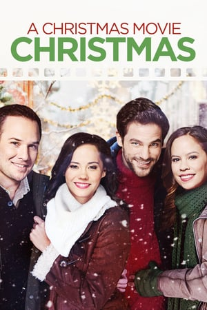 A Christmas Movie Christmas | Watch Movies Online