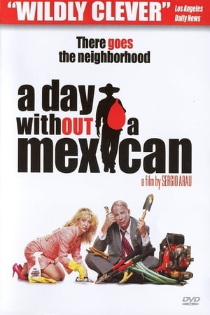 A Day Without a Mexican | Watch Movies Online