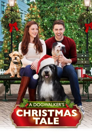 A Dogwalker's Christmas Tale | Watch Movies Online