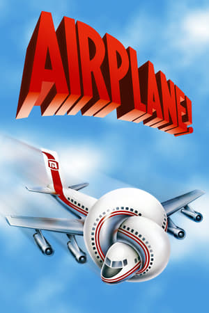 Airplane! | Watch Movies Online